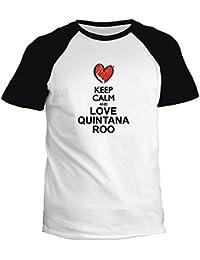Idakoos Keep calm and love Quintana Roo chalk style - Villes - T-Shirt Raglan