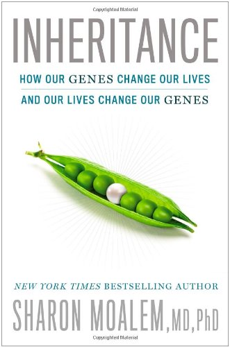 Inheritance: How Our Genes Change Our Lives - And Our Lives Change Our Genes