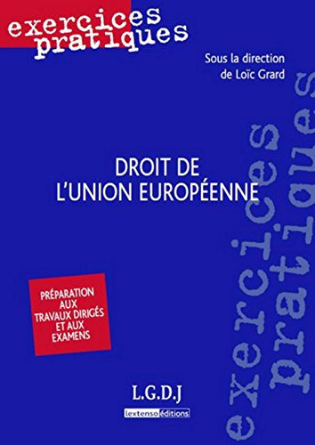 Droit de l'Union Europenne, 2me dition