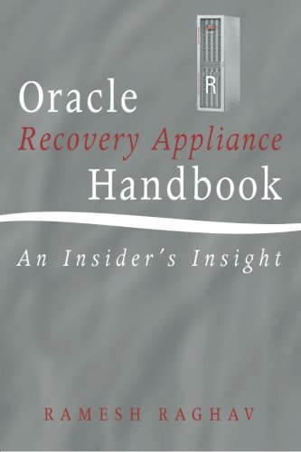 oracle-recovery-appliance-handbook-an-insiders-insight