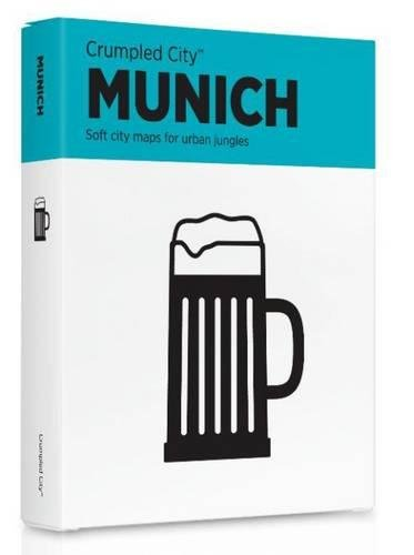 Crumpled City München (internationale Ausgabe des Stadtplans München in englischer Sprache): Die cleveren Stadtpläne für Großstadtnomaden (Crumpled City Maps)
