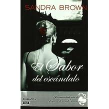 EL SABOR DEL ESCANDALO (BEST SELLER ZETA BOLSILLO)