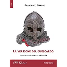 La versione del Guiscardo