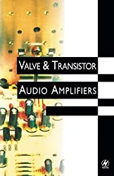 Valve and Transistor Audio Amplifiers by John Linsley Hood (1998-01-06)