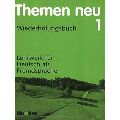 themen neu 1 ausgabe in drei banden lehrwerk fur deutsch als