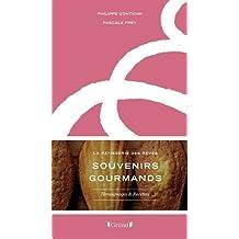 Souvenirs gourmands, la p??tisserie des r??ves by Philippe Conticini (2015-10-08)