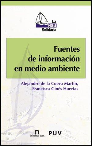 Fuentes de información en medio ambiente (La Nau Solidària) por Alejandro de la Cueva Martín