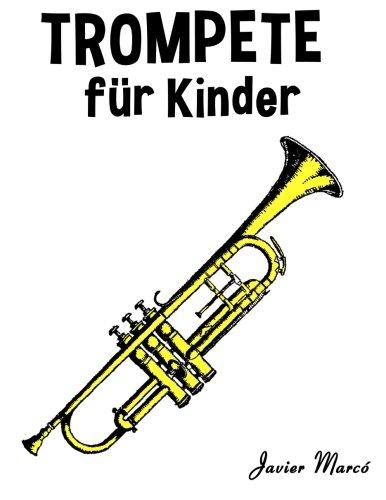 Trompete für Kinder: Weihnachtslieder, Klassische Musik, Kinderlieder, Traditionelle Lieder und Volkslieder!