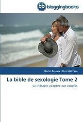 La bible de sexologie Tome 2: La thérapie adaptée aux couples