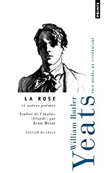 La rose et autres poèmes : Edition bilingue français-anglais