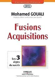 Fusions-Acquisitions : Les 3 règles du succès