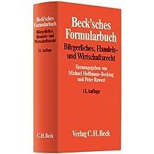 Beck'sches Formularbuch Bürgerliches, Handels- und Wirtschaftsrecht
