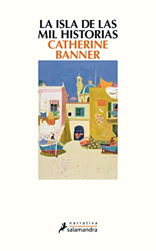 La isla de las mil historias (Narrativa) por Catherine Banner