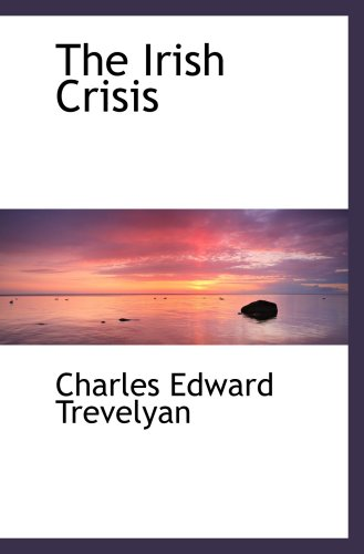 The Irish Crisis