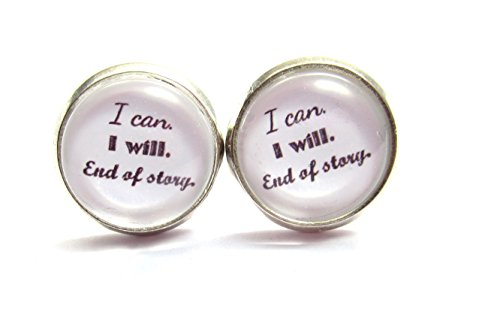 ""\"""" I can. I will. End of story"""" Spruch Cabochon Ohrstecker witzige Ohrringe silber-farben""500|333|?|en|2|102e1081616ddd80bb25f186b4323206|False|UNLIKELY|0.3348260223865509