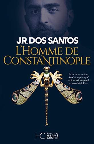 L'homme de Constantinople par  Jose rodrigues dos Santos