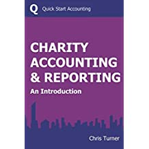 CHARITY ACCOUNTING & REPORTING: An Introduction