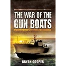 The War of the Gun Boats by Bryan Cooper (2009-07-19)