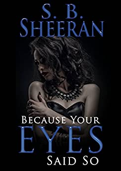PDF Descargar Because Your Eyes Said So: (Lesbian Romance)