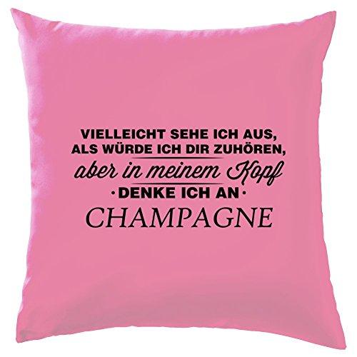 Vielleicht sehe ich aus als würde ich dir zuhören aber in meinem Kopf denke ich an Champagne -...