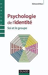 Psychologie de l'identité - Soi et le groupe
