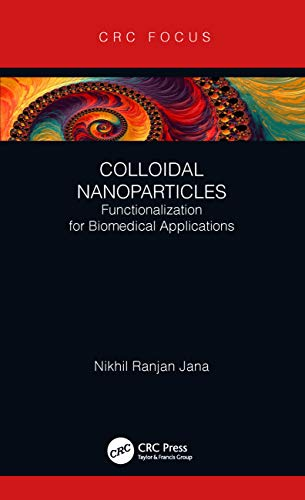 Colloidal Nanoparticles: Functionalization for Biomedical Applications (English Edition)