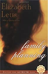 Family Planning by Elizabeth Letts (2006-03-07)