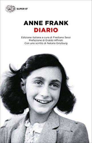 Diario: L'alloggio segreto, 12 giugno 1942 - 1° agosto 1944 (Super ET) di [Frank, Anne]