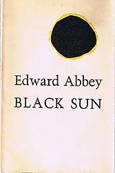 Black Sun by Edward Abbey (1981-08-02)