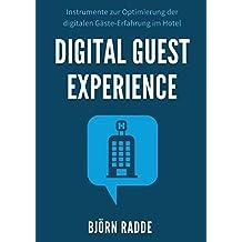 Digital Guest Experience: Instrumente zur Optimierung der digitalen Gäste-Erfahrung im Hotel.