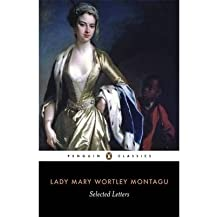 [(Selected Letters )] [Author: Lady Mary Wortley Montagu] [Sep-1997]