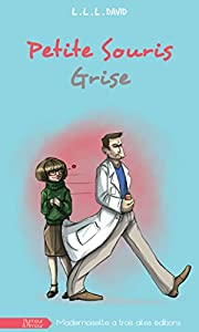 vignette de 'Petite souris grise (L. L. L. David)'