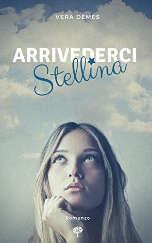 Arrivederci Stellina