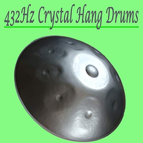 432Hz Crystal Hang Drums - Spiritual Heal, Healing Hang Drum Music for Meditation, Stress Relief, Yoga & Spa -