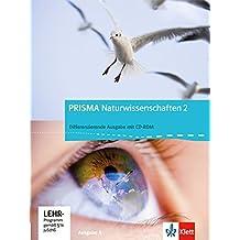 Prisma Naturwissenschaften - Ausgabe A / Schülerbuch mit CD-ROM 2. 7./8. Schuljahr