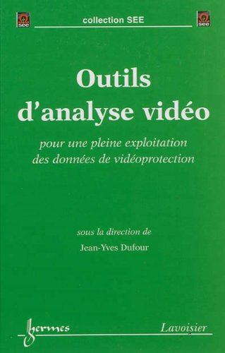 Outils d'analyse vidéo : Pour une pleine exploitation des données de vidéoprotection