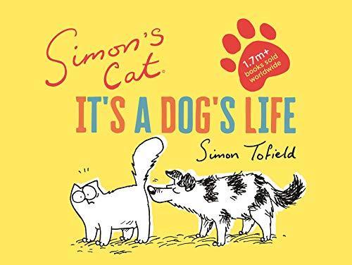 Simon's Cat: It's a Dog's Life -