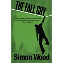 The Fall Guy by Simon Wood (2011-11-15)