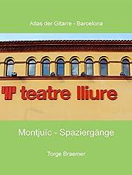 Montjuïc - Spaziergänge (Atlas der Gitarre - Barcelona)