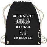 Turnbeutel - Bitte nicht schubsen ich hab Bier im Beutel - Unisize - Schwarz - WM110 - Turnbeutel & Gym Bag