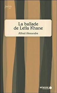 La ballade de Leïla Khane par Alfred Alexandre