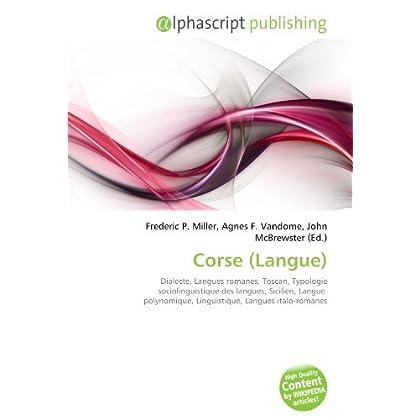 Corse (Langue): Dialecte, Langues romanes, Toscan, Typologie sociolinguistique des langues, Sicilien, Langue  polynomique, Linguistique, Langues italo-romanes