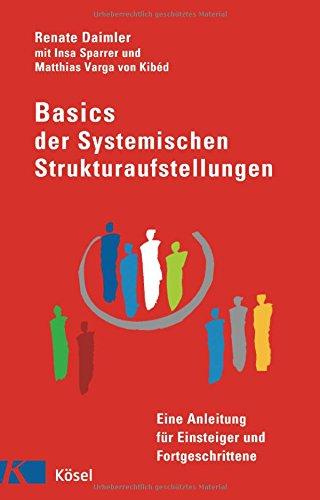 basics-der-systemischen-strukturaufstellungen-eine-anleitung-fr-einsteiger-und-fortgeschrittene-mit-