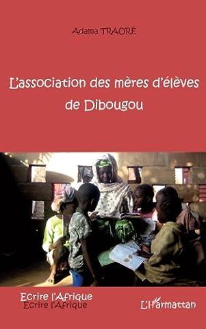 Association des Mères d'Eleves de Dibougou