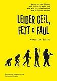Leider geil, fett & faul by Christian Zippel (2016-07-25)