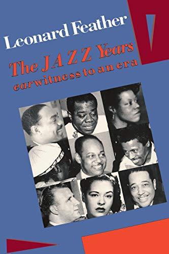 The Jazz Years: Earwitness to an Era