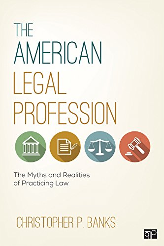 the-american-legal-profession-the-myths-and-realities-of-practicing-law-revised
