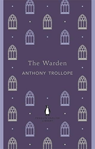 Penguin English Library the Warden (The Penguin English Library) by Anthony Trollope(2012-05-29)
