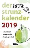 Der Strunz-Kalender 2019: Besser essen - leichter laufen - einfach gut drauf - Taschenkalender - Ulrich Strunz