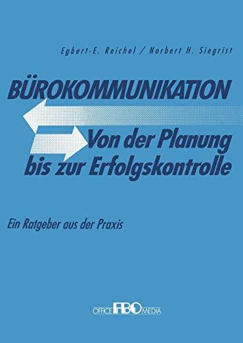 Bürokommunikation Von der Planung bis zur Erfolgskontrolle: Ein Ratgeber aus der Praxis